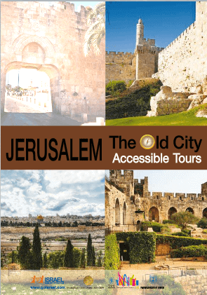 Jerusalem the old city accessible Tour